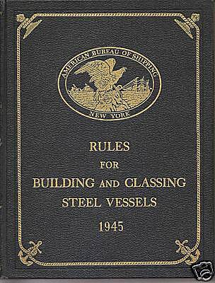 Rules For Building And Classing Steel (Rules For Building And Classing Steel Vessels)