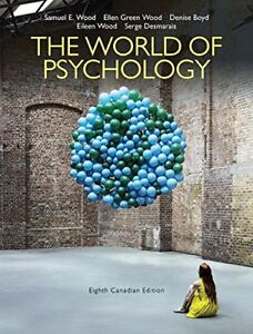 The world of psychology-EIGHT CANADIAN EDITION