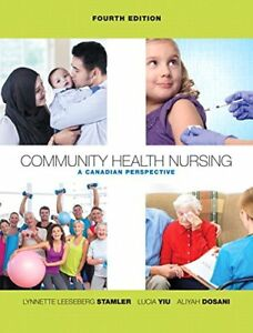 Community health nursing: a canadian perspective 4th ed