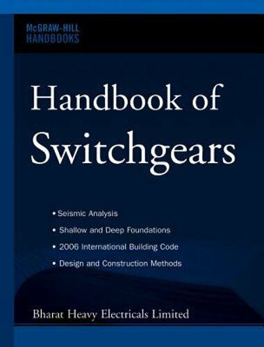 Handbook of Switchgears by Bharat Heavy Electricals Limited: New