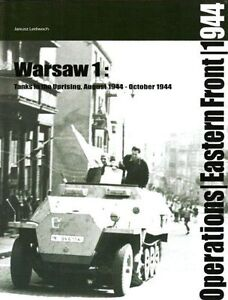 Warsaw-Tanks-in-the-Uprising-August-October-1944-v-1-Operations-East-Fron