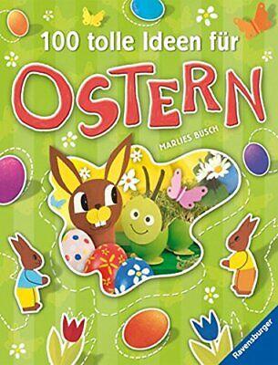 100 tolle Ideen für Ostern von Marlies Busch (2009, Taschenbuch) - 3473556580