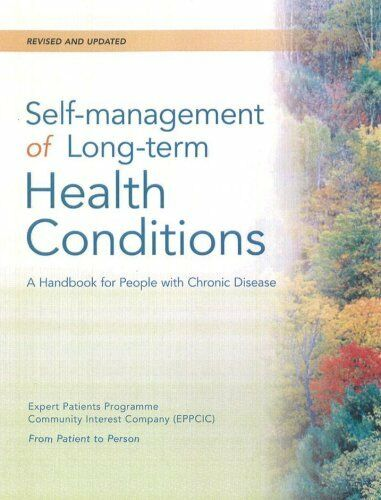 Self-Management of Long-Term Health Conditions: A Handbook for People with Chr,