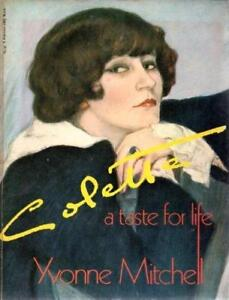 Colette a taste for life (Yvonne Mitchell).
