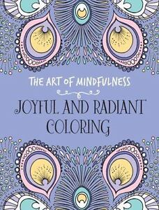 Image Is Loading The Art Of Mindfulness Joyful And Radiant Coloring