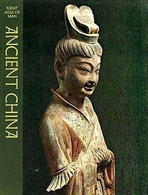 Time Life Great Ages of Man Ancient China 1500BC Shang to 900AD Tang Mongol Wars