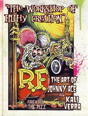 JOHNNY ACE & KALI Ed BIG DADDY Roth Rat Fink Workshop Of Filthy Creation SIGNED!