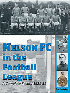 Nelson FC in the Football League - Complete Record and Who's Who 1921-31 History