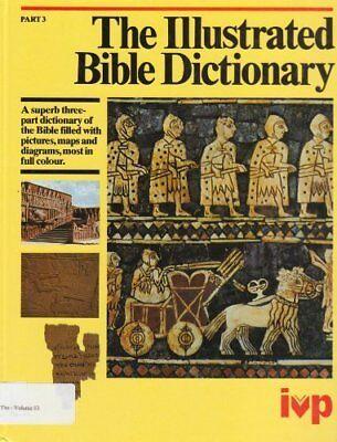 The Illustrated Bible Dictionary: Parable-Zuzim Pt. 3,Norman Hillyer,etc., J.D