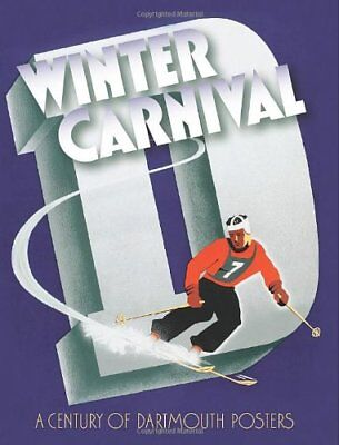 Winter Carnival : A Century of Dartmouth Posters (2010,