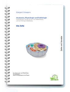 Skript für Heilpraktiker: Die Zelle