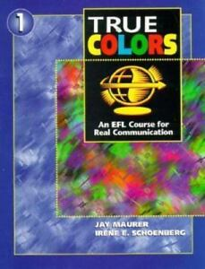 True Colors 1: An EFL Course for Real Communication (Student Book ...