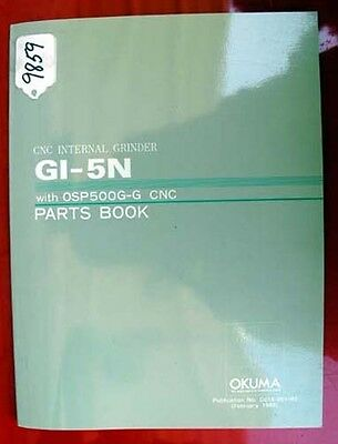 Okuma Gi-5n Cnc Internal Grinder Parts Manual Ge15-001-r1 Inv.9859