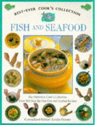 Best Ever Fish and Seafood By LINDA