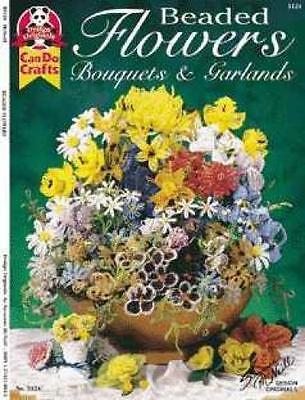 BEADED FLOWERS & BOUQUET-GARLANDS-Glass/Seed Beads Beading Craft Idea Book Glass Beaded Flowers
