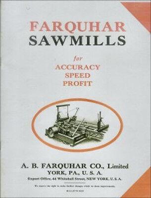 Farquhar Sawmills For Accuracy Speed Profit Bulletin 629 - 1910s - Reprint