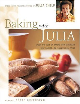 Baking with Julia: Savor the Joys of Baking with A