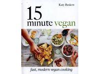 15 Minute Vegan: Fast, Modern Vegan Cooking, by Katy Beskow