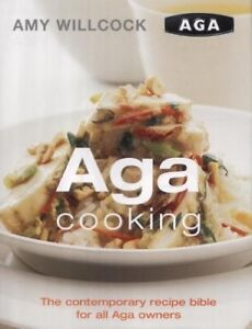 Aga Cooking by Willcock, Amy Hardback Book The Cheap Fast Free Post