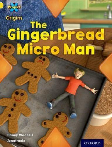 Gingerbread+Micro-Man+by+Danny+Waddell+%28author%29