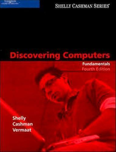 Shelly Cashman Discovering Computers Fundamentals By Gary B Shelly Misty E Vermaat And Thomas J Cashman 2007 Paperback Revised