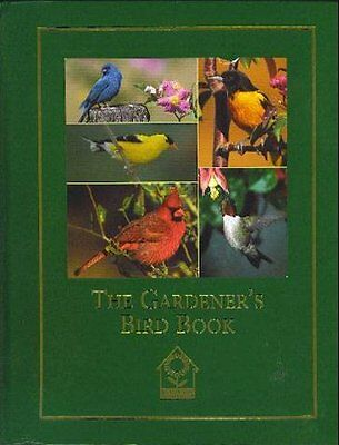 The gardeners bird book: A guide to identifying, understanding, and attracting