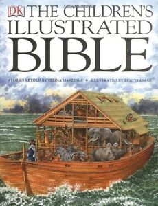 The Children's Illustrated Bible,Selina Hastings, Eric Thomas