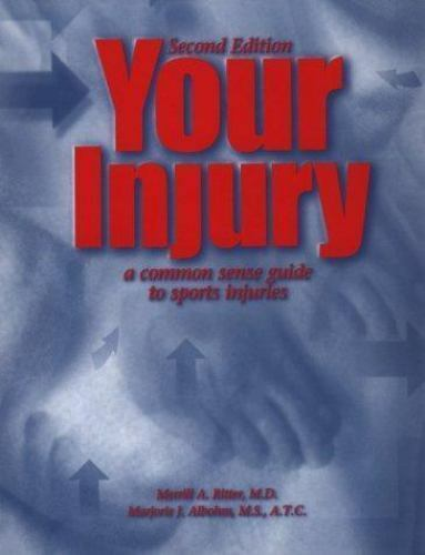 Your Injury : A Common Sense Guide to Sports Injuries, 2nd Edition 1