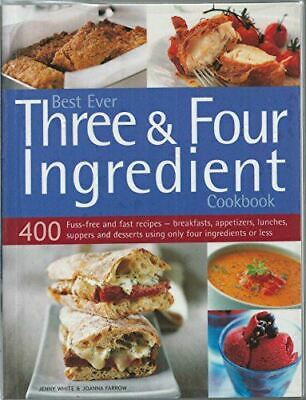 Jenny White, Best Ever Three & Four Ingredient Cookbook, Like New, Paperback