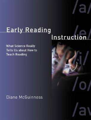 Early Reading Instruction: What Science Really Tells Us about How to Teach: Used About How To Teach Reading