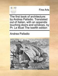 The first book of architecture by andrea palladio translated out stock photo fandeluxe Gallery