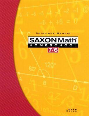 Saxon Math 7/6 Homeschool Solutions Manual by SAXON
