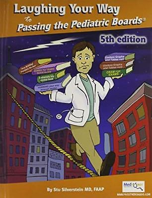 Laughing Your Way To Passing The Pediatric Boards - Stu (Laughing Your Way To Passing The Pediatric Boards)