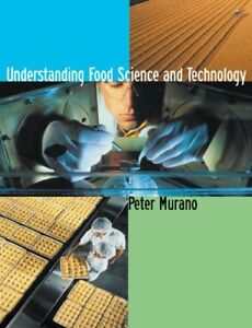 Understanding Food Science and Technology - Peter S. Murano