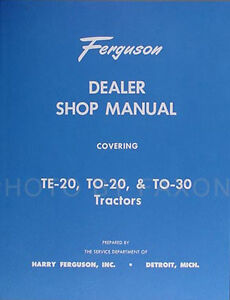 Ferguson TE 20 TO 20 TO 30 Tractor Repair Shop Manual TE20 TO20 TO30 Service