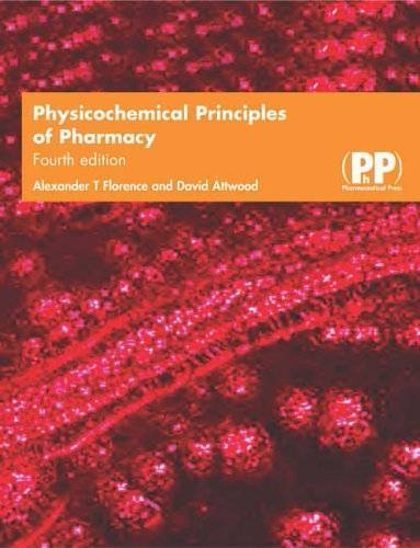 Physicochemical principles of pharmacy 4th ed   textbooks.