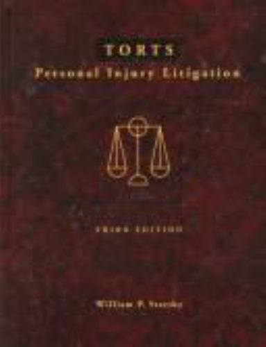 Torts: Personal Injury Litigation 1