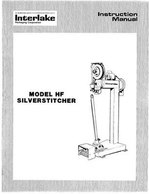 Interlake Silverstitcher Model Hf Wire Stitcher Manual