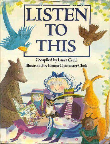 Listen to This,Laura Cecil, Emma Chichester Clark
