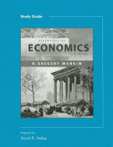 Study Guide For Essentials Of Economics
