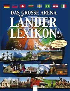 Das große Arena-Länderlexikon von Clive Gifford (2005, Gebunden)