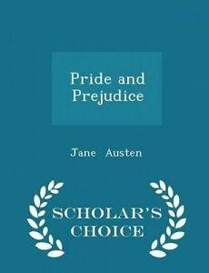 Pride and Prejudice - Scholar's Choice Edition by Austen, Jane -Paperback