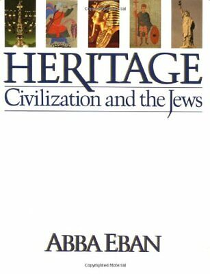 Heritage : Civilization and the Jews by Eban, Abba