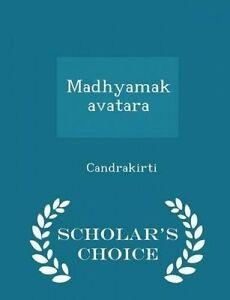 USED-LN-Madhyamakavatara-Scholar-039-s-Choice-Edition-by-Candrakirti