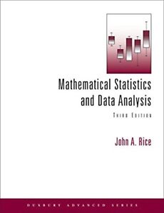 Mathematical Statistics and Data Analysis by Rice 3rd ed.
