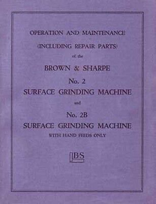 Brown Sharpe No. 2 And 2b Surface Grinder Manual