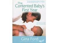 The Contented Baby's First Year: The secret to a calm and contented baby book