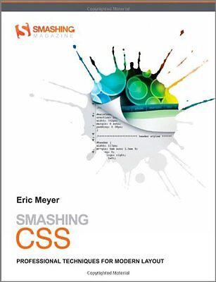 Smashing CSS: Professional Techniques for Modern Layout by Eric Meyer