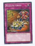 Reckless Greed