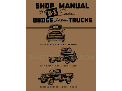 1948 1949 Dodge B1 Truck Repair Shop Manual B 1 48 49 Pickup Panel Power Wagon